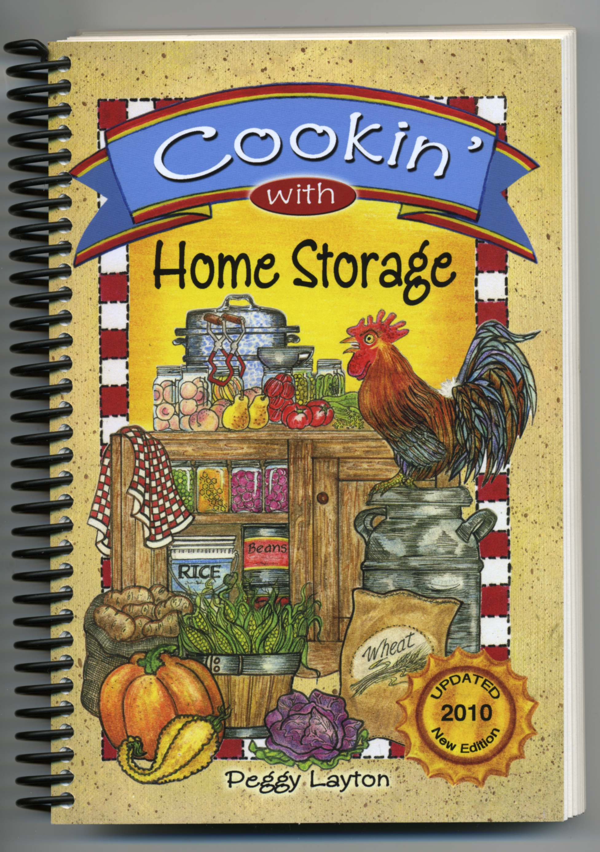 Spiral Bound Cookin With Home Storage........... By Peggy Layton