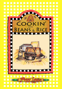 Cookin' With Beans & Rice: By Peggy Layton